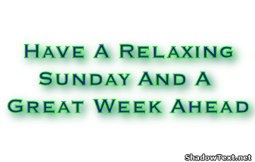 Image result for Relaxing Sunday and Great Week Ahead