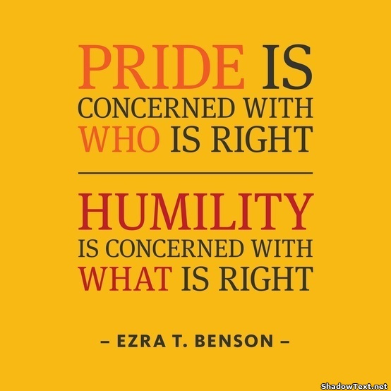 Love And Pride Quotes Sayings: Quotes On Humility And Humbleness. QuotesGram